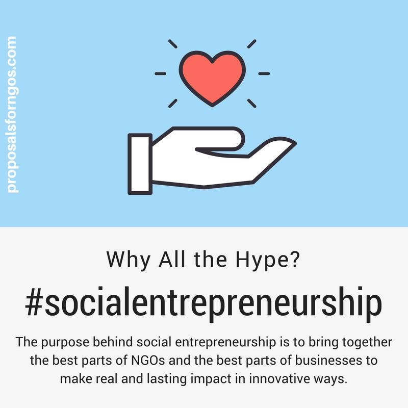 social entrepreneurship why all the hype proposalsforngos
